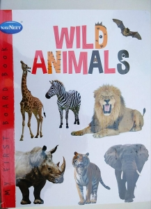MY FIRST BOARD BOOK WILD ANIMALS